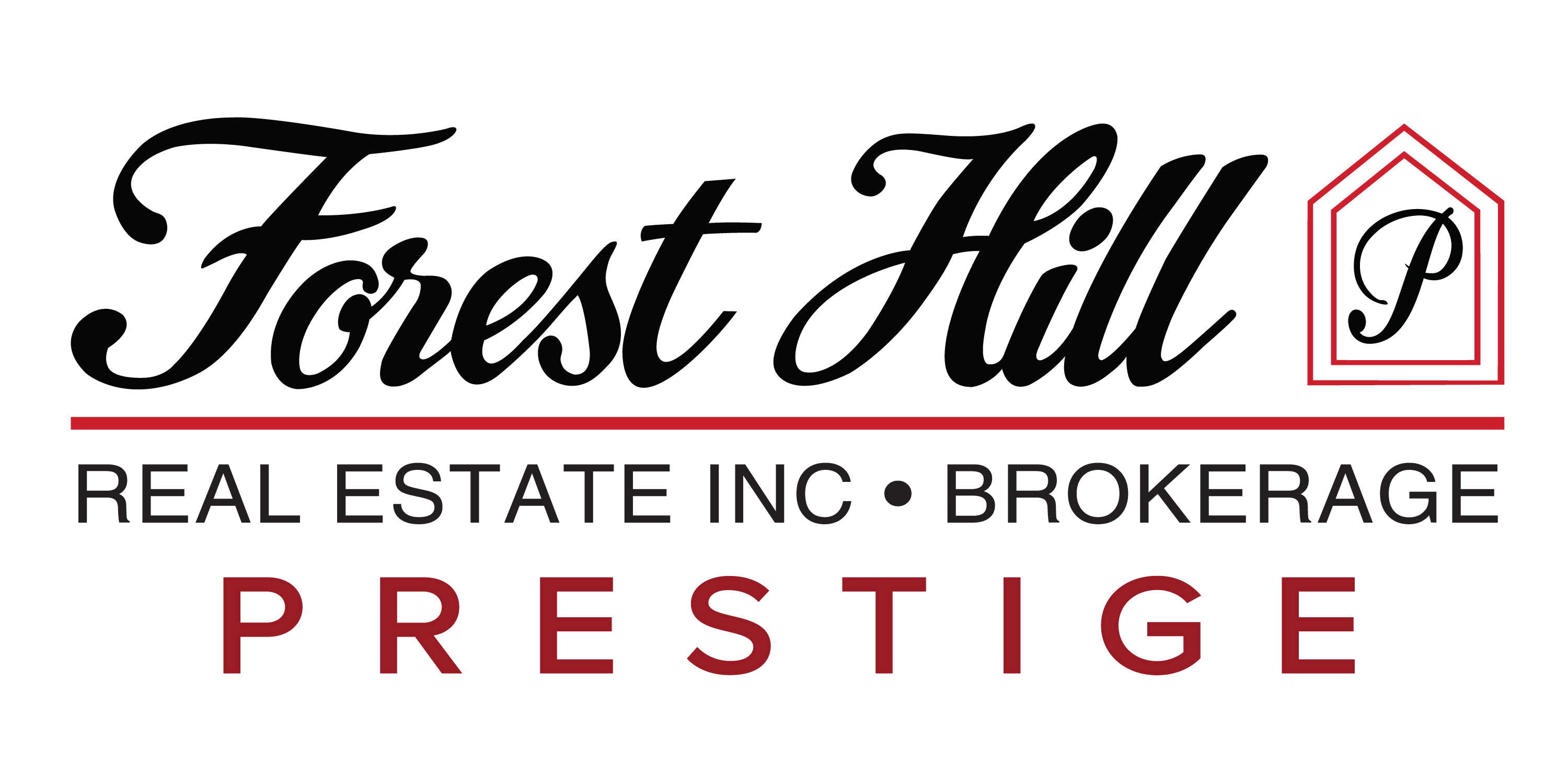 FOREST HILL REAL ESTATE INC., BROKERAGE - PRESTIGE